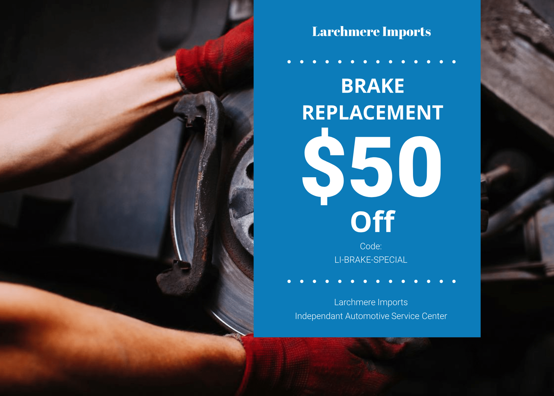 Brake Replacement Coupon